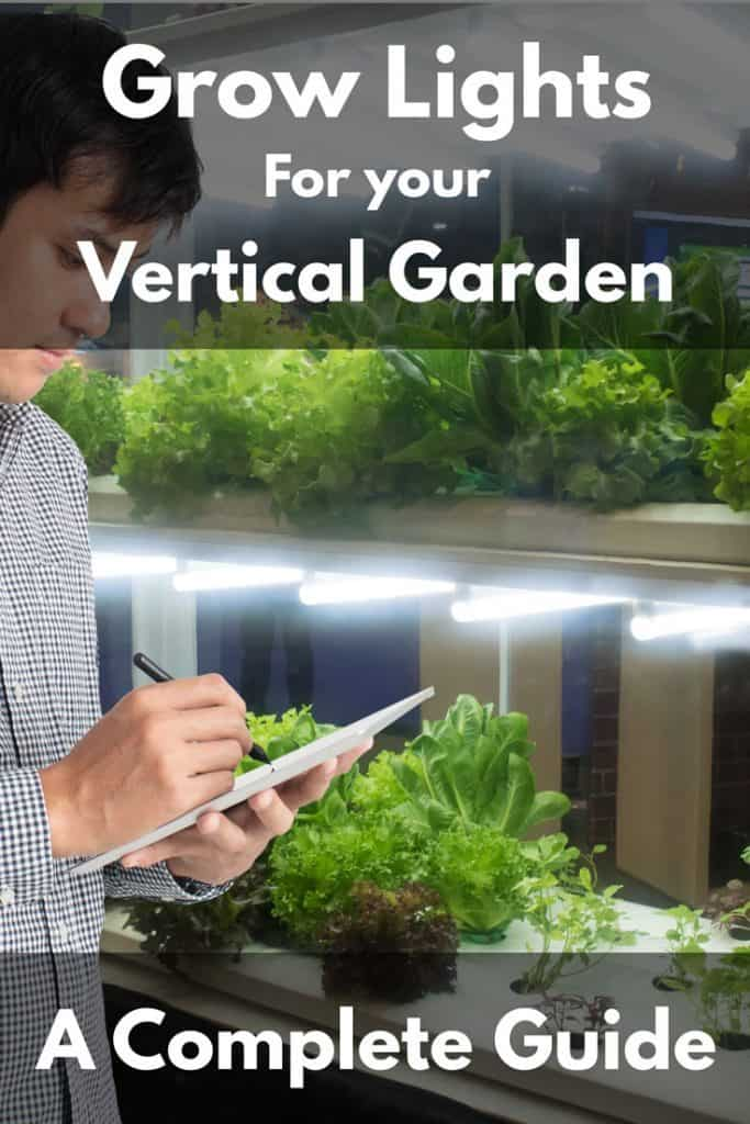 Grow Lights for Your Vertical Garden - A Complete Guide