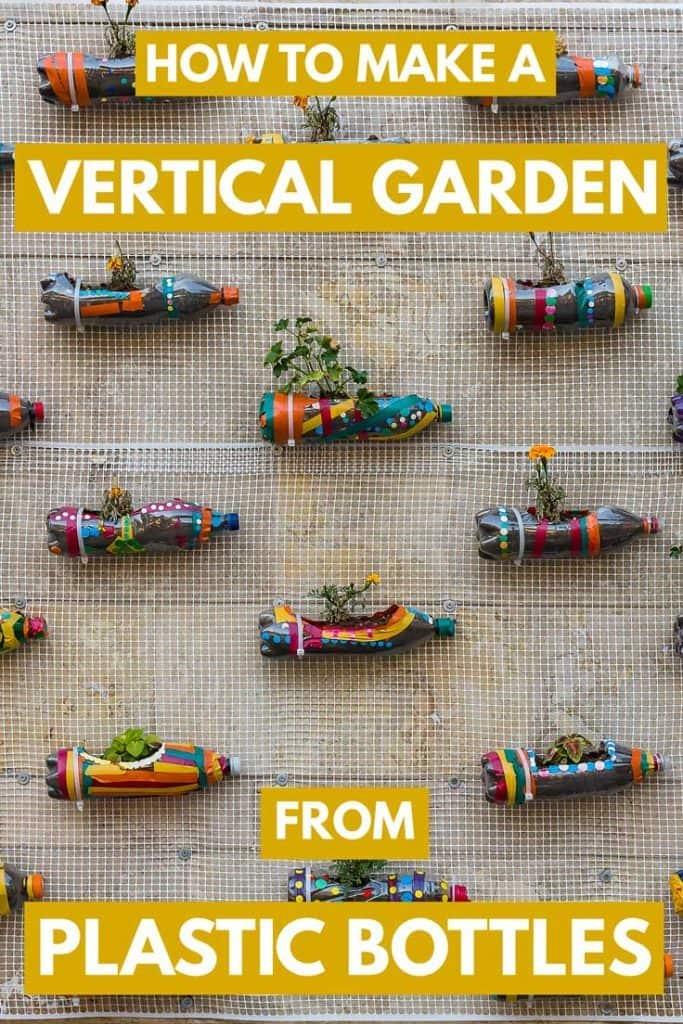 How To Make A Vertical Garden From Plastic Bottles Garden Tabs