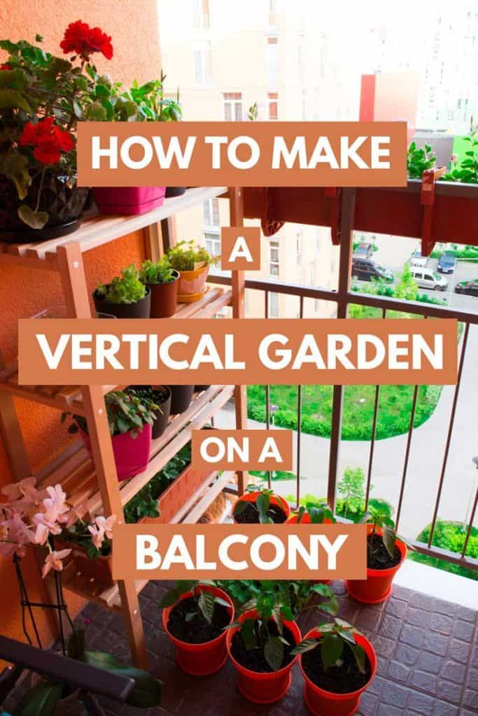 How to Make a Vertical Garden on a Balcony