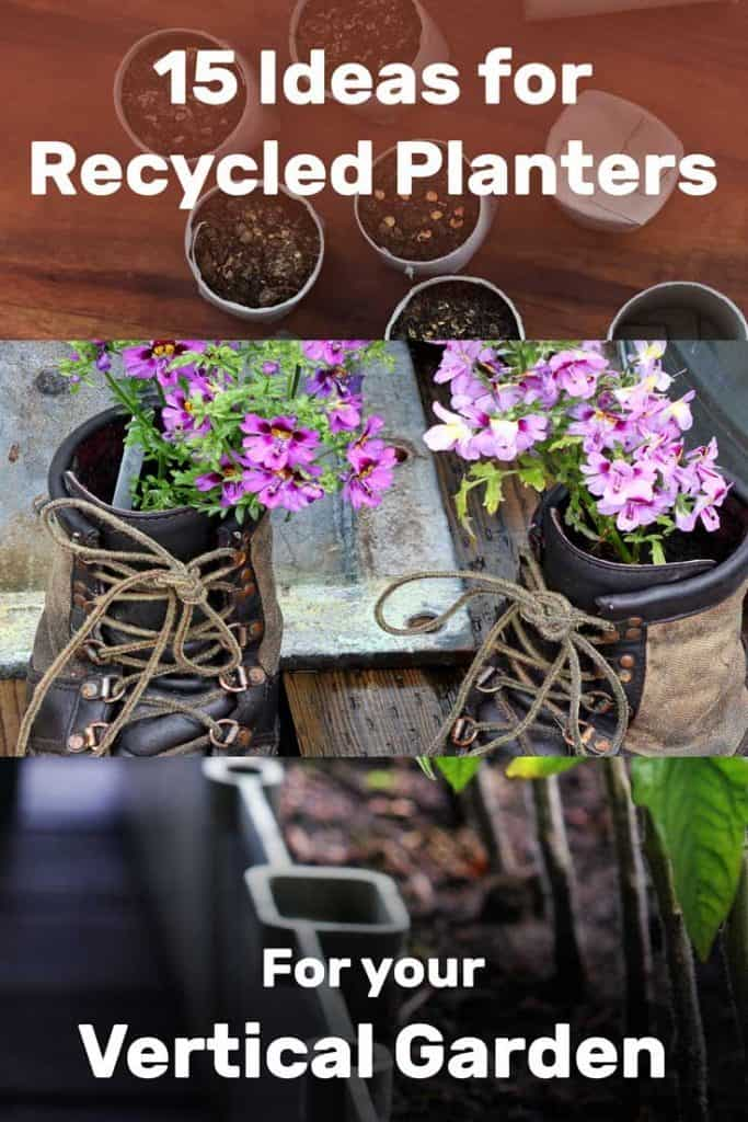 15 Ideas for Recycled Planters for Your Vertical Garden