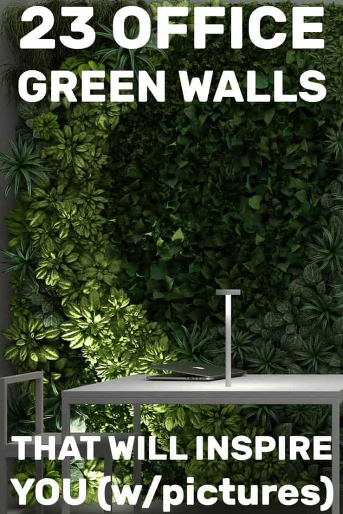 23 Office Green Walls That Will Inspire You (Pictures Included!)
