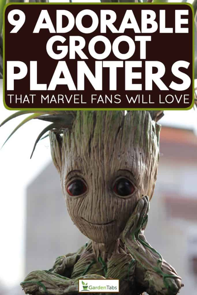 Groot planter close up, 9 Groot Planters That Are Just Too Adorable