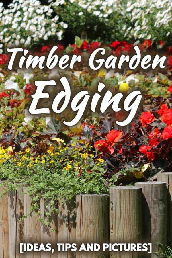 Timber Garden Edging [Ideas, Tips and Pictures]
