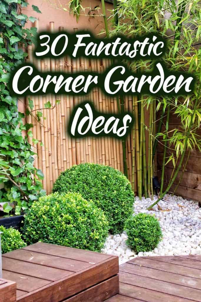 30 Fantastic Corner Garden Ideas [Photo Inspiration]