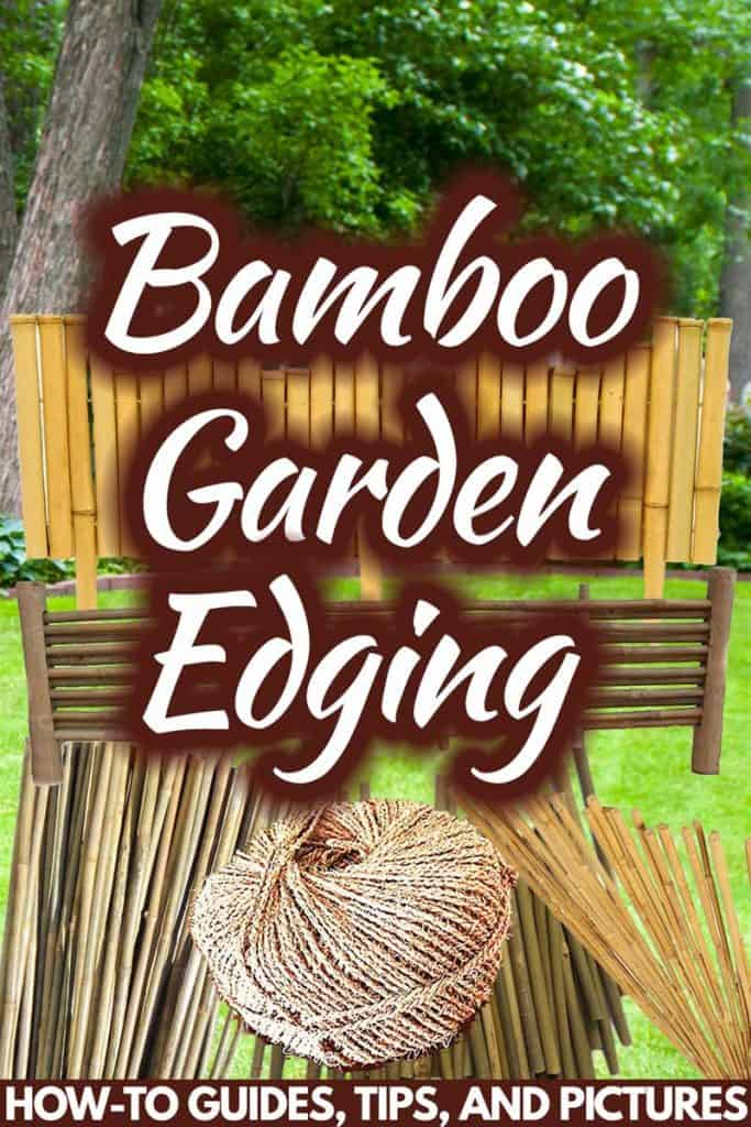 Picture of: Bamboo Garden Edging How To Guides Tips And Pictures Garden Tabs