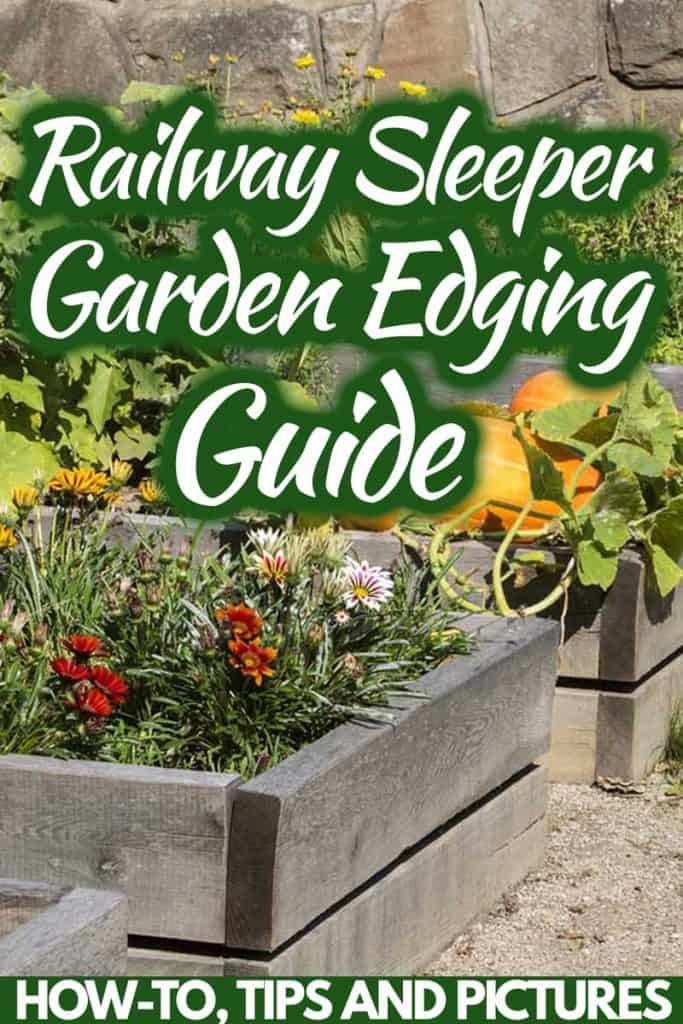 Railway Sleepers Garden Edging Guide [How-to, Tips and Pictures]