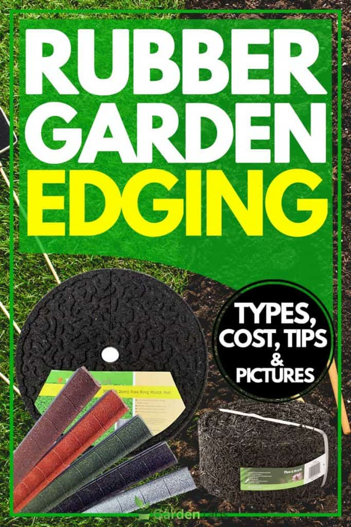 Rubber Garden Edging [Types, Cost, Tips and Pictures]
