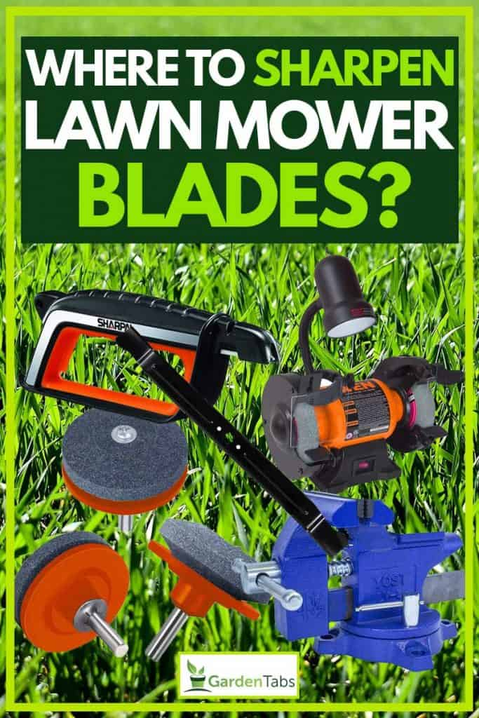Where to sharpen lawn mower blades?