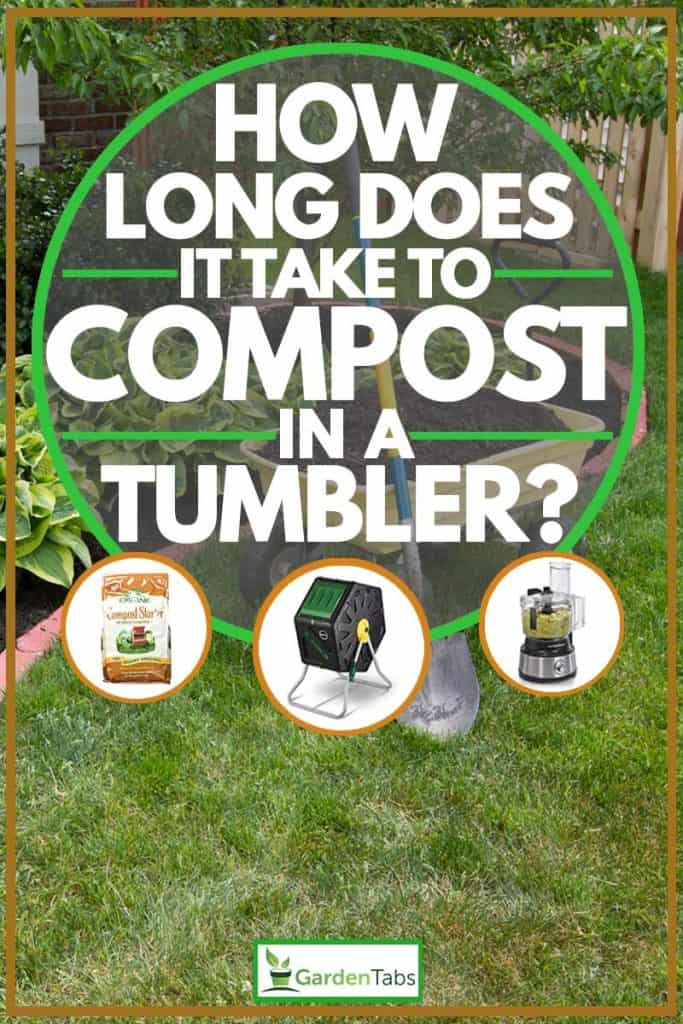 How Long Does it Take to Compost in a Tumbler?