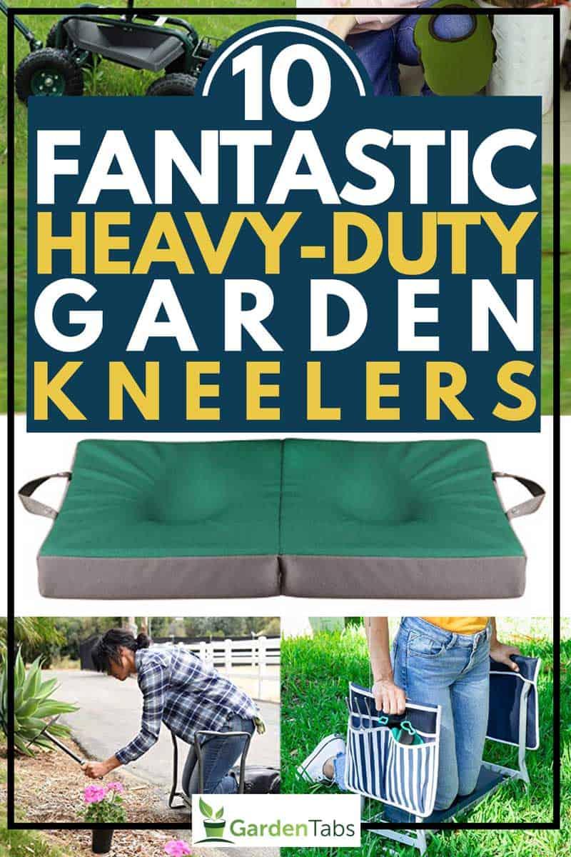 10 Fantastic Heavy Duty Garden Kneelers Garden Tabs