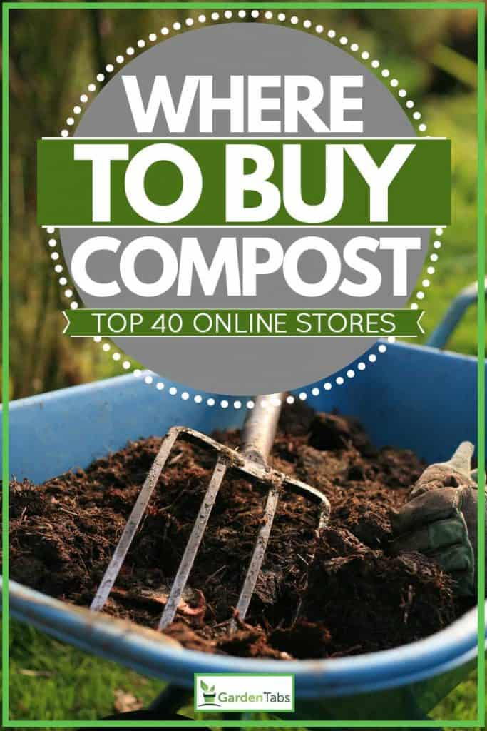 Compost soil on wheel barrow with fork type shovel placed on top, Where To Buy Compost [Top 40 online stores]